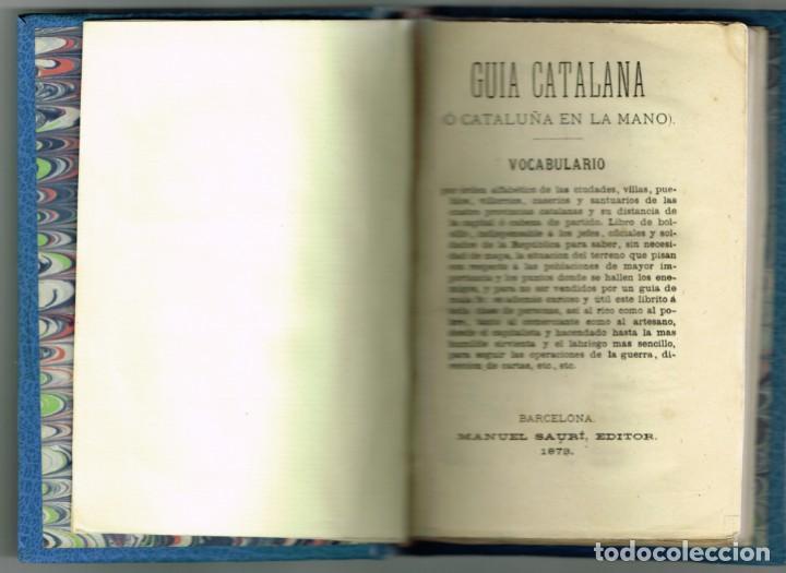 GUIA CATALANA O CATALUÑA EN LA MANO VOCABULARIO MANUEL SAURÍ 1873 (Libros Antiguos, Raros y Curiosos - Geografía y Viajes)