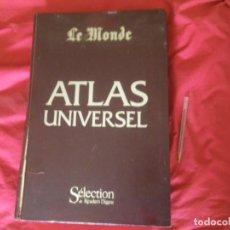 Libros antiguos: ATLAS UNIVERSAL ,MUY GRANDE , LE MONDE , VERR. Lote 265212274