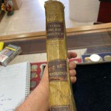 Libros antiguos: ANTIGUO LIBRO LOS VIAJES DEL REY, FELIPE V. Lote 266066873