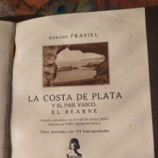 Libros antiguos: LA COSTA DE PLATA - EL PAIS VASCO - EL BEARNE. Lote 266399828