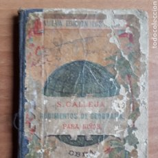 Libri antichi: RUDIMENTOS DE GEOGRAFIA PARA NIÑOS. SATURNINO CALLEJA .EDICIÓN 1903. Lote 266562513
