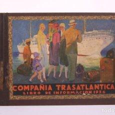 Libros antiguos: ANTIGUO LIBRO/ COMPENDIO GUIA COMPAÑÍA TRASATLÁNTICA BARCELONA - LIBRO INFORMACIÓN AÑO 1926 -. Lote 266885794