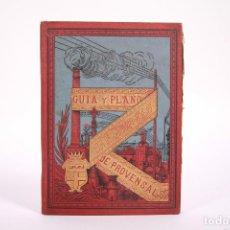 Libros antiguos: GUÍA Y PLANOS ILUSTRADOS - SAN MARTÍN DE PROVENSALS - JOSÉ SUÑOL GROS - ED. LA ACADEMIA - AÑO 1888. Lote 266900604