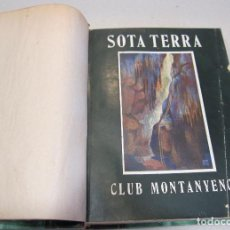 Libros antiguos: SOTA TERRA RESSENYA ILUSTRADA DE LES EXCURSIONS...1907. CLUB MUNTANYEC BARCELONA. OLIVA DE VILANOVA. Lote 266915334