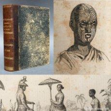 Libros antiguos: 1836 - OCEANIE OU CINQUIEME PARTIE DU MONDE - 86 LAMINAS - ETNOGRAFIA - VIAJES - GEOGRAFIA. Lote 267068659