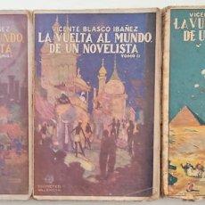 Libros antiguos: LA VUELTA AL MUNDO DE UN NOVELISTA - VICENTE BLASCO IBÁÑEZ - 3 TOMOS COMPLETA - ED. PROMETEO 1924-25. Lote 267354584