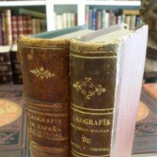 Libros antiguos: 1859 - GÓMEZ DE ARTECHE - GEOGRAFÍA HISTÓRICO MILITAR DE ESPAÑA Y PORTUGAL. 2 TOMOS. Lote 268312814