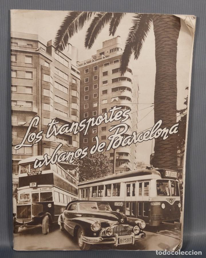 LOS TRANSPORTES URBANOS DE BARCELONA - DIEGO RAMINEZ PASTOR 1947 (Libros Antiguos, Raros y Curiosos - Geografía y Viajes)