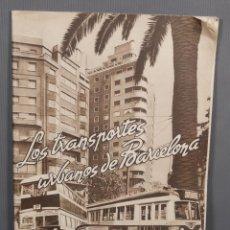 Libros antiguos: LOS TRANSPORTES URBANOS DE BARCELONA - DIEGO RAMINEZ PASTOR 1947. Lote 268845174