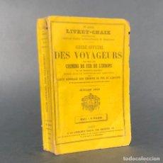 Libros antiguos: 1883 - GUIDE OFFICIEL DES VOYAGEURS - GUIA DE VIAJES DE TREN - FERROCARRILES. Lote 269059283