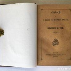 Libros antiguos: RECUERDOS DE VIAJE POR FRANCIA Y BÉLGICA EN 1840 Á 1841. - CURIOSO (EL) PARLANTE.. Lote 123179828