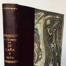 Libros antiguos: DE CAÑA Y NIPA (MATERIALES LIGEROS). ¿POR TÁCITO? - FRANCIA, BENITO.. Lote 269218033