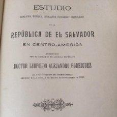 Libros antiguos: ESTUDIO DE LA REPUBLICA DE EL SALVADOR 1912 MUY RARO ETNOGRAFIA NAHUATL. Lote 269453313