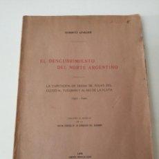 Libros antiguos: EL DESCUBRIMIENTO DEL NORTE ARGENTINO LEVILLIER 1925 ILUSTRADO MUY RARO. Lote 269485618