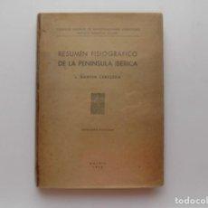 Libros antiguos: LIBRERIA GHOTICA. DANTIN CERECEDA. RESUMEN FISIOGRAFICO DE LA PENINSULA IBERICA. 1948. MUY ILUSTRADO. Lote 269747318