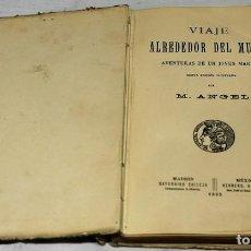 """Libros antiguos: """"VIAJE ALREDEDOR DEL MUNDO. AVENTURAS DE UN JOVEN MARINO"""" POR M. ANGEL ALVAREZ. EDICIONES SATURNINO. Lote 269755353"""