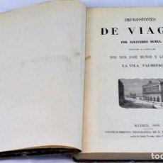 """Libros antiguos: IMPRESIONES DE VIAGE. LA VILLA PALMIERI"""" POR ALEJANDRO DUMAS. ESTABLECIMIENTO TIPOGRÁFICO DE D.F. DE. Lote 269756363"""