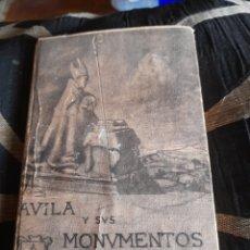 Libros antiguos: AVILA Y SUS MONUMENTOS DE 1922. Lote 269839008