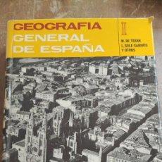 Libros antiguos: GEOGRAFIA GENERAL DE ESPAÑA, TOMÓ I, M.DE TORAN, PYMY 6. Lote 269850798