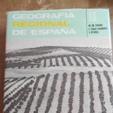 Libros antiguos: GEOGRAFIA REGIONAL DE ESPAÑA, TOMÓ II, M.DE TORAN, PYMY 6. Lote 269850983