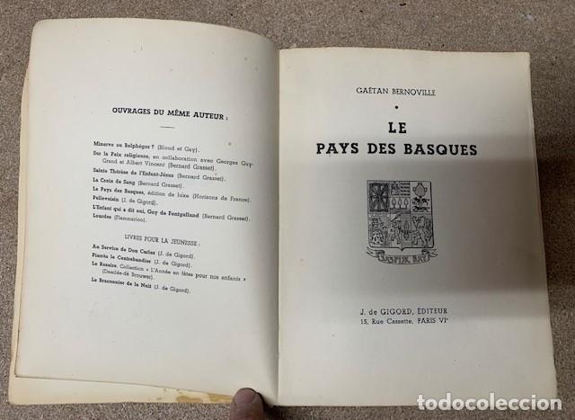 Libros antiguos: LE PAYS DES BASQUES - GAËTAN BERNOVILLE - Foto 2 - 269958983