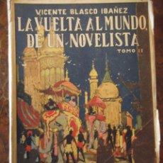 Libros antiguos: LA VUELTA AL MUNDO DE UN NOVELISTA. Lote 270926098