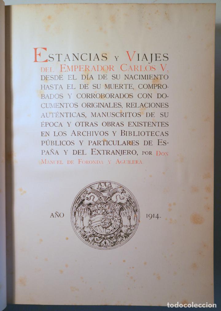 FORONDA Y AGUILERA, MANUEL DE - ESTANCIAS Y VIAJES DEL EMPERADOR CARLOS V - MADRID 1914 (Libros Antiguos, Raros y Curiosos - Geografía y Viajes)