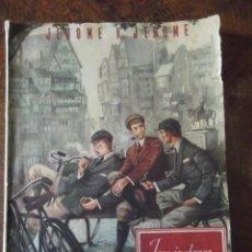 Libros antiguos: TRES INGLESES EN ALEMANIA - 1ª EDICIÓN DE 1945. Lote 271133153