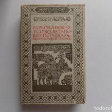 Libros antiguos: LIBRERIA GHOTICA. JUAN DANTIN. EXPLORADORES Y CONQUISTADORES DE INDIAS.RELATOS GEOGRAFICOS.1922.. Lote 271417253