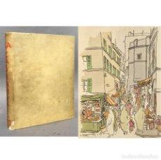Libros antiguos: TOUT L'INCONNU DE LA CASBAH D'ALGER - ARGELIA - LUCIENNE FAVRE - PERGAMINO. Lote 271548763