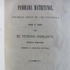 Libros antiguos: PANORAMA MATRITENSE. EL CURIOSO PARLANTE (RAMÓN MESONERO ROMANOS) 1862 PRIMERA SERIE DE LAS ESCENAS. Lote 273665223