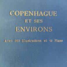 Libros antiguos: COPENHAGUE ET SES ENVIRONS. Lote 274737463