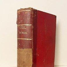 Libros antiguos: H. TAINE : VIAJE A ITALIA. ROMA. (2 TOMOS ENCUADERNADOS JUNTOS) MADRID. LA ESPAÑA MODERNA.. Lote 275177643