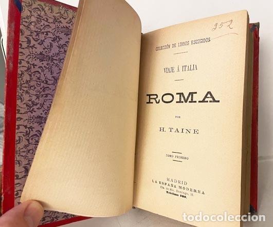 Libros antiguos: H. Taine : Viaje a Italia. Roma. (2 tomos encuadernados juntos) Madrid. La España Moderna. - Foto 2 - 275177643