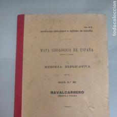 Libros antiguos: ANTIGUO MAPA GEOLÓGICO DE ESPAÑA NAVALCARNERO MADRID Y TOLEDO N°581 MAPAS. Lote 276255273