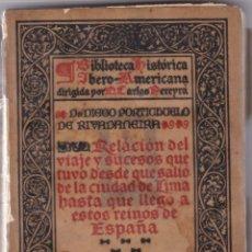Livros antigos: DIEGO PORTICHUELO DE RIVADENEIRA: RELACIÓN DEL VIAJE Y SUCESOS QUE TUVO DESDE QUE SALIÓ DE LIMA.. Lote 276260153