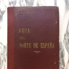 Libros antiguos: GUÍA DEL NORTE DE ESPAÑA - PROGRESO - 1933 - ASTURIAS, CANTABRIA, PAÍS VASCO Y NAVARRA. Lote 276279408