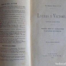 Libros antiguos: LIBRERIA GHOTICA. LUCHAS Y VICTORIAS.LECTURAS RECREATIVAS. NARRACIONES Y LEYENDAS DE ORIENTE.1913. Lote 276372953
