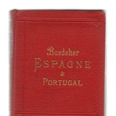 Libros antiguos: GUIA BAEDEKER - ESPAGNE & PORTUGAL - 1920, 3ª EDICION, EN FRANCES. MUY BUENA CONSERVACION.. Lote 276440548