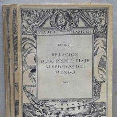 Libros antiguos: RELACIÓN DE SU PRIMER VIAJE ALREDEDOR DEL MUNDO, JAMES COOK. Lote 276718083