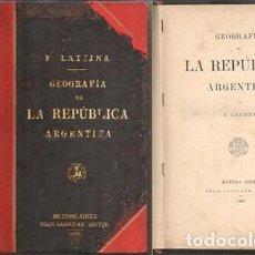 Libros antiguos: GEOGRAFIA DE LA REPUBLICA ARGENTINA - LATZINA, F. - A-AM-799. Lote 276720993