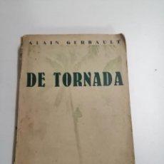 Libros antiguos: PERSEGUINT EL SOL DE TORNADA. ALAIN GERBAULT. MIQUEL A. BALTÀ. 1932 BARCELONA. ED.: ARIEL.. Lote 276799338