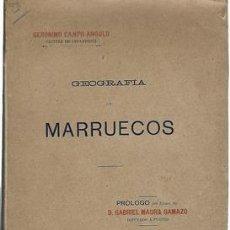 Libros antiguos: GEOGRAFIA DE MARRUECOS-GERONIMO CAMPO ANGULO. 1908 - CAMPO ANGULO, GERONIMO. Lote 276812888