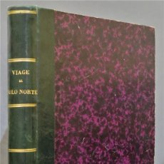 Libros antiguos: 1882.- VIAJES AL POLO NORTE. CAPITAN NARES Y DOCTOR NORDENSKIOLD. Lote 277006568