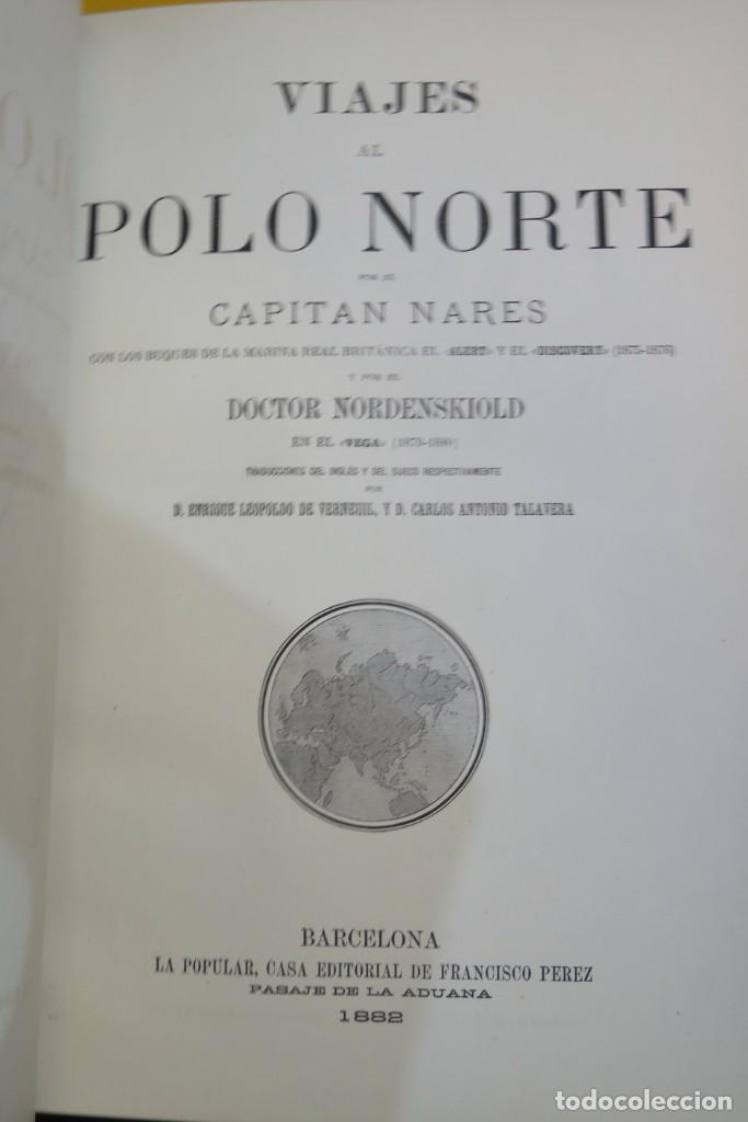 Libros antiguos: 1882.- VIAJES AL POLO NORTE. CAPITAN NARES Y DOCTOR NORDENSKIOLD - Foto 2 - 277006568