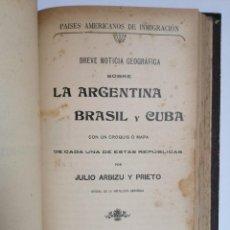 Libros antiguos: BREVE NOTICIA GEOGRÁFICA SOBRE LA ARGENTINA, BRASIL Y CUBA / JOYAS DEL CLASICISMO - ARTURO MASRIERA. Lote 277047208