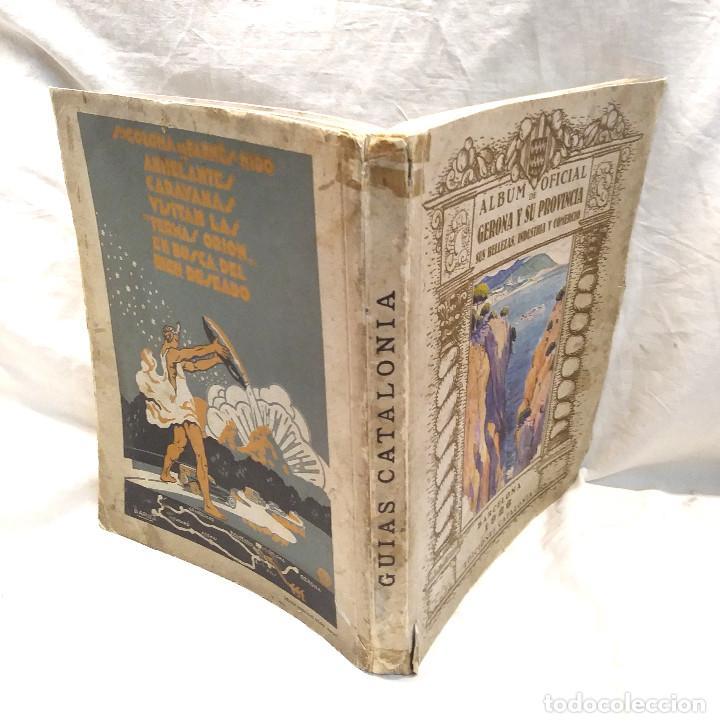 Libros antiguos: Álbum Oficial Gerona y Provincia Año 1926 Sus Bellezas Indústria y Comercio - Foto 3 - 277048438