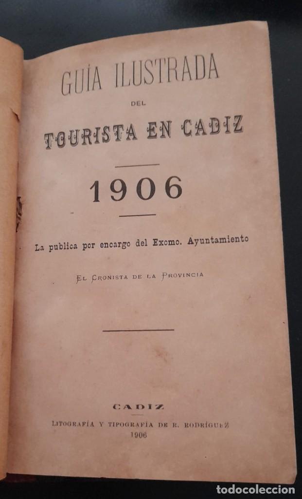 GUÍA ILUSTRADA DEL TOURISTA EN CÁDIZ, DE 1906 (Libros Antiguos, Raros y Curiosos - Geografía y Viajes)