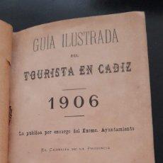 Libros antiguos: GUÍA ILUSTRADA DEL TOURISTA EN CÁDIZ, DE 1906. Lote 277071998