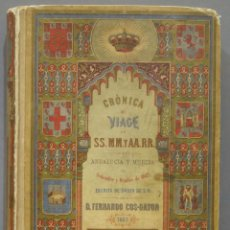 Libros antiguos: 1863.- CRONICA DEL VIAJE DE SS.MM Y AA.RR A ANDALUCIA Y MURCIA. COS-AYON. Lote 277079433